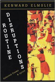 Routine Disruptions - Kenward Elmslie