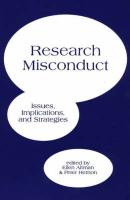 Research Misconduct: Issues, Implications, and Strategies