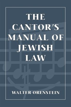 Cantors Manual of Jewish Law - Orenstein, Walter