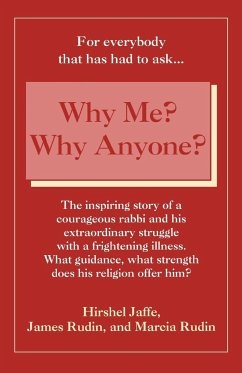 Why Me? Why Anyone? - Jaffe, Hirshel Rudin, Marcia Rudin, James