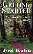 Getting Started: An Introduction to Dynamic Psychotherapy