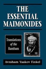 The Essential Maimonides - Moses Maimonides, Avraham Yaakov Finkel