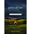 Party of One - Anneli S. Rufus