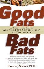 Good Fats, Bad Fats - Rosemary Stanton