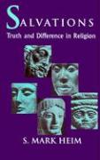 Salvations: Truth and Difference in Religion