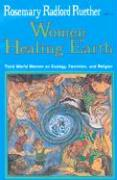 Women Healing Earth: Third World Women on Ecology, Feminism, and Religion