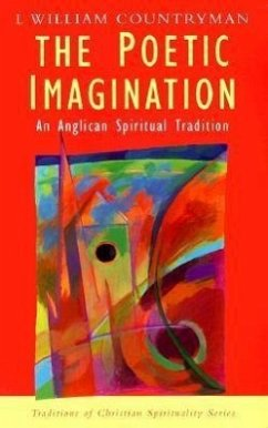 The Poetic Imagination: An Anglican Spiritual Tradition - Countryman, Louis William