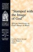 Stamped with the Image of God: African Americans as God's Image in Black