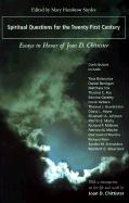 Spiritual Questions for the Twenty-First Century: Essays in Honor of Joan D. Chittister