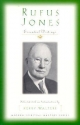 Rufus Jones - Essential Writings - Rufus M. Jones
