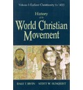 History of the World Christian Movement - Dale T Irvin