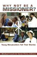 Why Not Be a Missioner