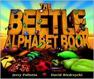 The Beetle Alphabet Book - Jerry Pallotta, David Biedrzycki (Illustrator)