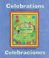 Celebrations: Holidays of the United States of America and Mexico