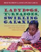 Ladybugs, Tornadoes, and Swirling Galaxies: English Language Learners Discover Their World Through Inquiry