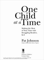 One Child at a Time: Making the Most of Your Time with Struggling Readers, K-6 - Johnson, Pat