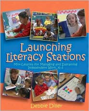 Launching Literacy Stations - Debbie Diller