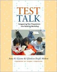 Test Talk: Integrating Test Preparation into Reading Workshop - Glennon Doyle Melton, Amy H. Greene
