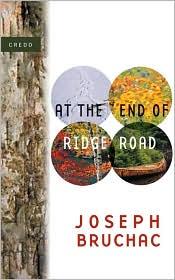 At the End of Ridge Road (The Credo Series) - Joseph Bruchac