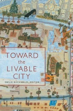 Toward the Livable City - Herausgeber: Buchwald, Emilie