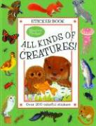 All Kinds of Creatures! (Maurice Pledger Sticker Books)