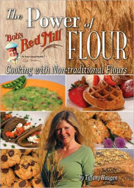 POWER OF FLOUR: COOKING WITH NON-TRADITIONAL FLOUR - Haugen Haugen