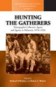 Hunting the Gatherers - Michael O'Hanlon; Robert L. Welsch