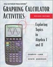 Graphing Calculator Activities - Lund, Charles / Andersen, Edwin