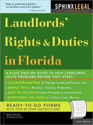 The Landlords' Rights & Duties In Florida, 10e - Mark Warda