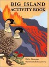 Big Island Activity Book - Hasenyager, Shirley / Downs, Barbara