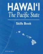 Hawaii the Pacific State Skills Book