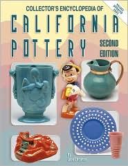 Collector's Encyclopedia of California Pottery