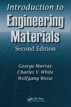 Introduction to Engineering Materials - Murray, George White, Charles V. Weise, Wolfgang