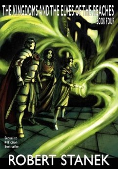 The Kingdoms and the Elves of the Reaches IV (Signature Illustrated Edition, Keeper Martin's Tales Book 4) - Stanek, Robert