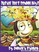 Too Much Sweets (Buster Bee's School Days #1)