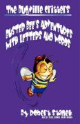 The Bugville Critters' Adventures with Letters and Words