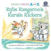 Kylie Kangaroo's Karate Kickers - Barbara deRubertis