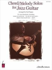 Chord/Melody Solos for Jazz Guitar - Pappas, Paul