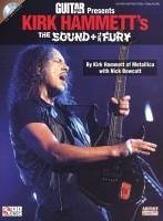 Guitar World Presents Kirk Hammett's the Sound and the Fury - Bowcott, Nick