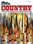 Country: Just the Chords and Lyrics to Your Favorite Country Songs