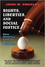 Rights, Liberties, And Social Justice