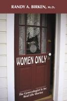 Women Only: The Gynecologist Is In: Real Life Stories