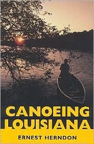 Canoeing Louisiana - Ernest Herndon