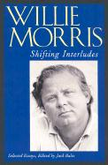 Shifting Interludes: Selected Essays
