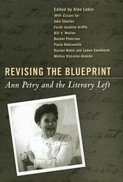 Revising the Blueprint: Ann Petry and the Literary Left - Herausgeber: Lubin, Alex