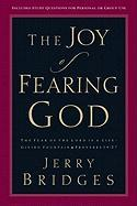 The Joy of Fearing God: The Fear of the Lord Is a Life-Giving Fountain
