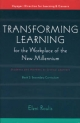 Transforming Learning for the Workplace of the New Millennium - Book 2 - Eleni Roulis