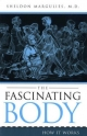 Fascinating Body - Sheldon Margulies