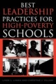 Best Leadership Practices for High-poverty Schools - Linda L. Lyman; Christine J. Villani