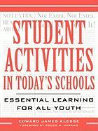 Student Activities in Today's Schools: Essential Learning for All Youth